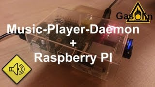 Music-Player-Daemon + Raspberry Pi [German/Deutsch]
