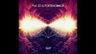 Repeat youtube video Mat Zo & Porter Robinson - Easy (Lemaitre Remix)