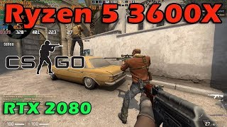Ryzen 5 3600X: CS GO Gameplay Counter-Strike: Global Offensive Test With RTX 2080