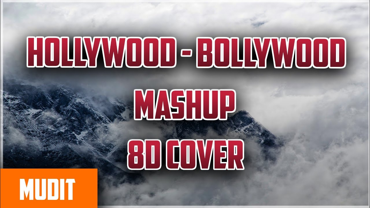 Love Mashup - Bollywood And Hollywood - Latest  songs | Amazing Sound Cover