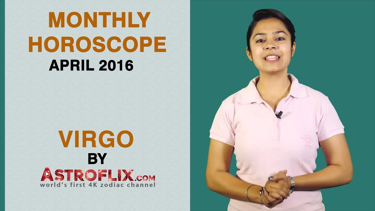 Virgo | Monthly Horoscope | April 2016 | By GaneshaSpeaks com