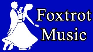 Foxtrot Dance Music - Fun and Lovely
