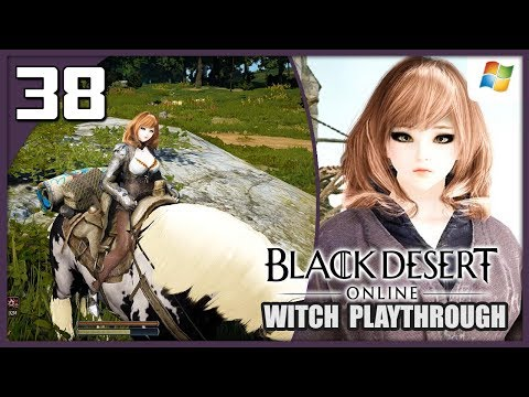 Black Desert Online 【PC】 Witch #38 │ No Commentary Playthrough