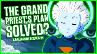THE GRAND PRIEST'S PLAN - SOLVED? | A Dragonball Discussion