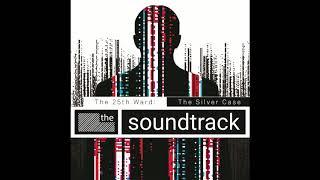 The 25th Ward: The Silver Case - Soundtrack [Full Album]