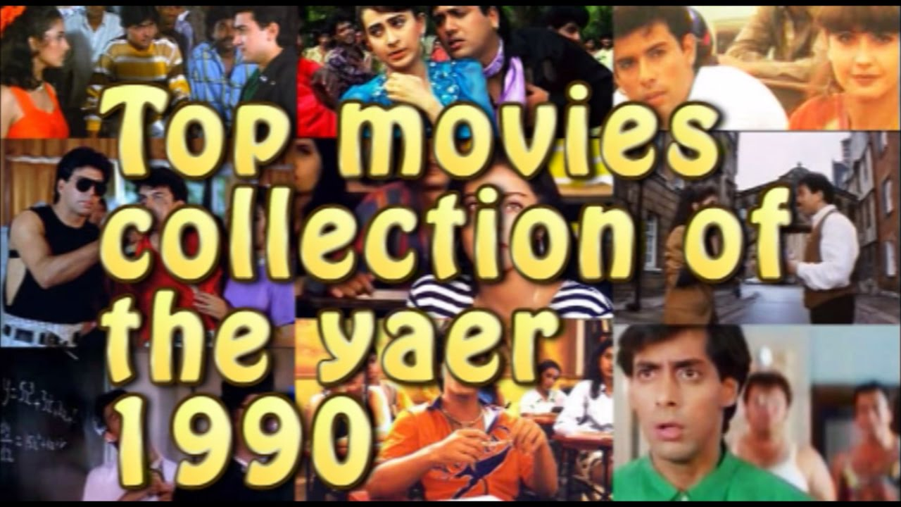 1990 39 s box office collection of top bollywood movies - Top ten bollywood movies box office collection ...
