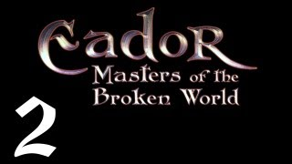Episode 2 - Let's Play Eador : Masters of the Broken World - Early Game Concerns