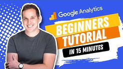 Google Analytics 2018 Beginners Tutorial