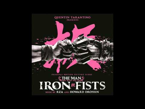The Baddest Man Alive- Man With the Iron Fist Soundtrack