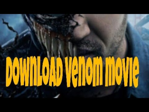 How To Download Venom Movie In English.