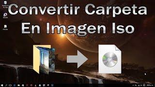 Como convertir carpeta en imagen iso