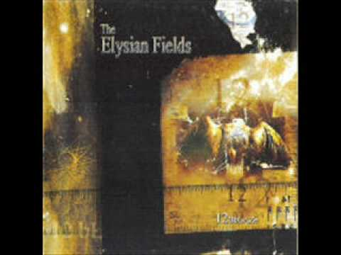 The Elysian Fields - Ablazing 12