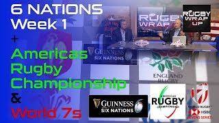 6 NATIONS Week 1, Americas Rugby Championship & World 7s   RUGBY WRAP UP