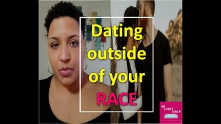 Dating Podcast | Dating Outside of your Race | My Comfy Couch Ep. 14