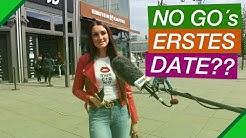 No Go´s beim Ersten Date (Straßenumfrage)