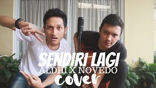 SENDIRI LAGI - BEAGE ( ALDHI X NOVEDO COVER )