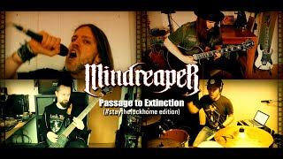 MINDREAPER - Passage to Extinction (#staythefuckhome edition)