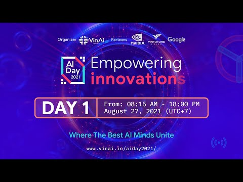 [Day 1 - Morning] AI Day 2021 - Empowering Innovations