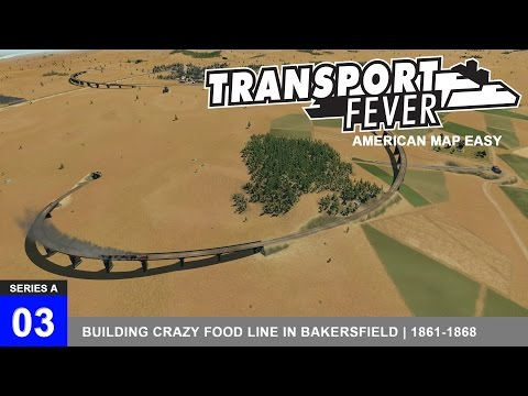 Building Crazy Food Line in Bakersfield | Transport Fever | USA | Episode 3