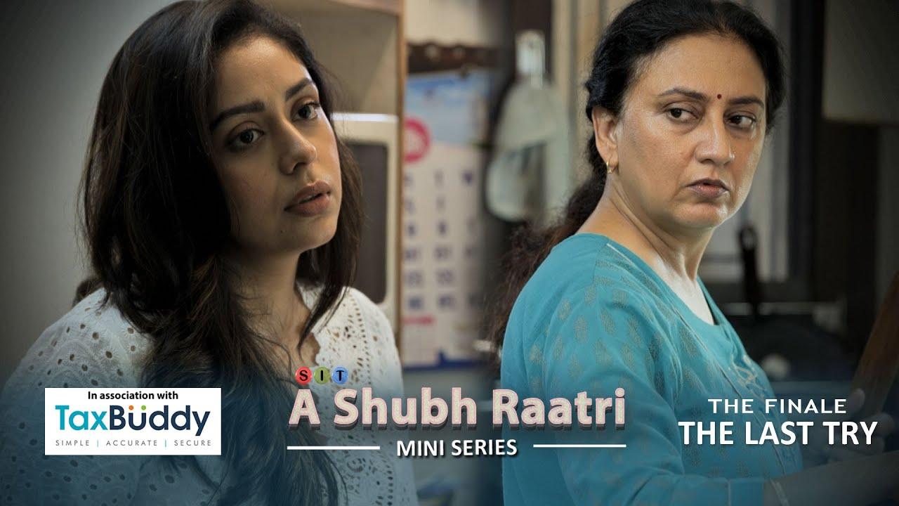 Download A SHUBH RATRI   Mini Series   SIT   Finale