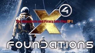 X4 Foundations Let's play P1   X4 [1.21]   The Aqueducts and Minotaur piracy, Gameplay