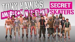Tony Hawk's American Wasteland: SECRET SKATERS!