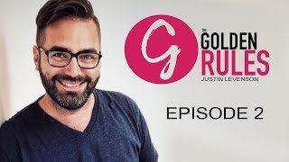 Grayscale Marketing CEO Tim Gray Presents - The Golden Rules | Episode 02 - Justin levenson