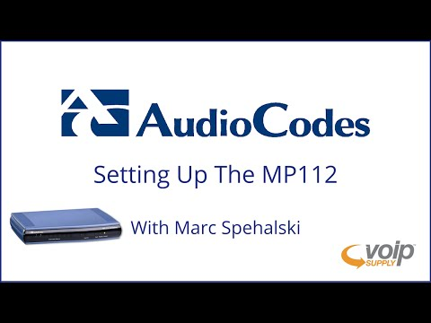 Audiocodes MP112 Gateway Setup | VoIP Supply
