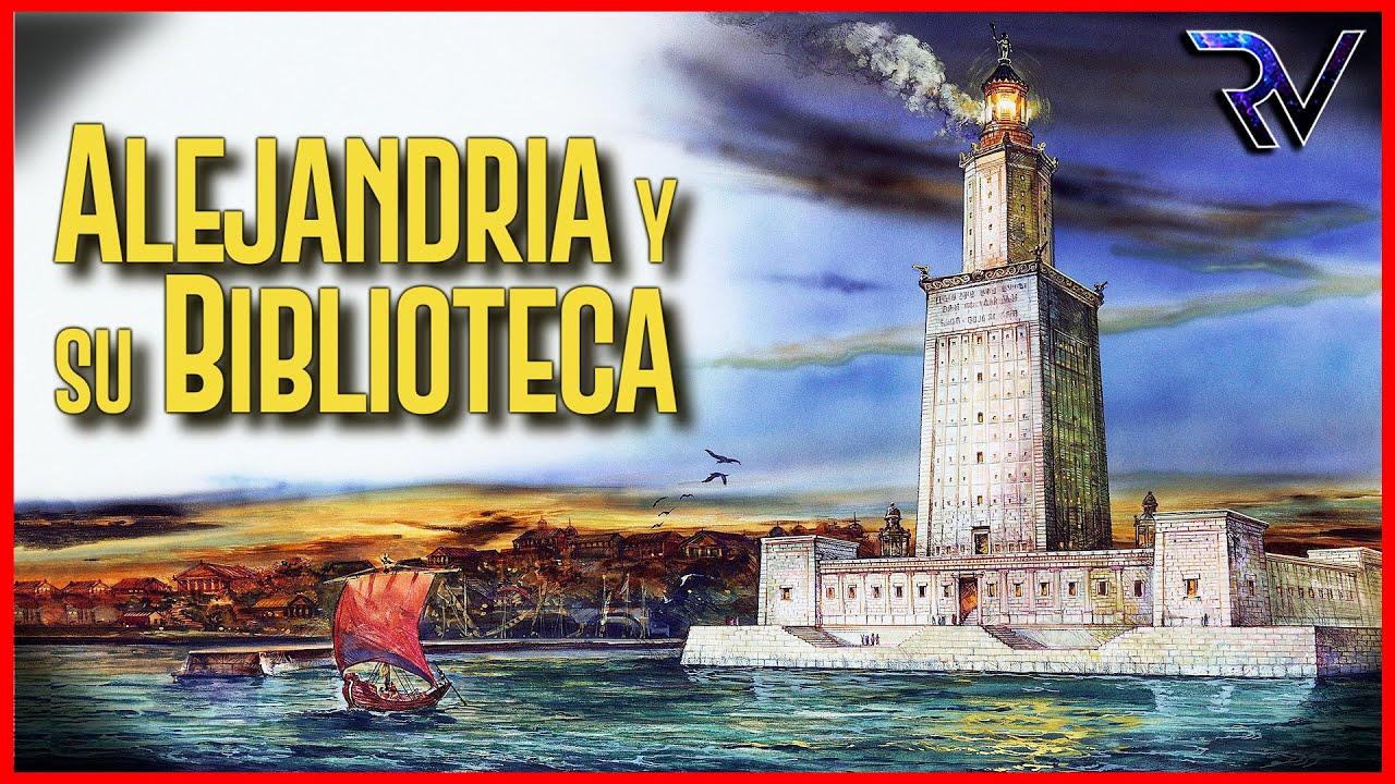 ✅ Historia de Alejandría y su Biblioteca