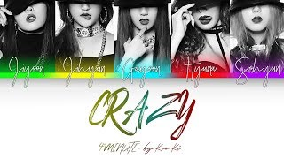 4MINUTE - CRAZY (Color Coded Lyrics Eng/Rom/Han/가사)