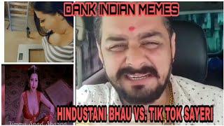 DANK INDIAN MEMES// MEMES OF THE YEAR // HINDUSTANI BHAU ROCK//GREAT INDIA