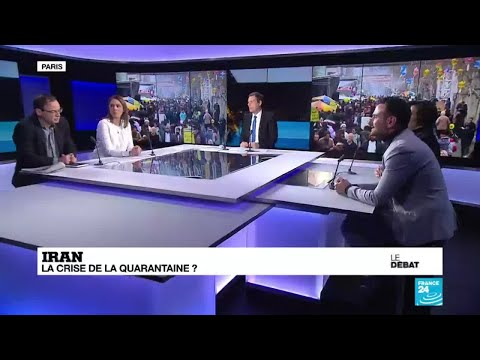 Le Débat de France 24 : Iran : la crise de la quarantaine ?