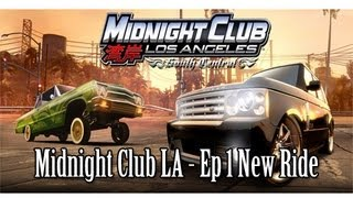 Midnight Club LA Ep1 - New Ride