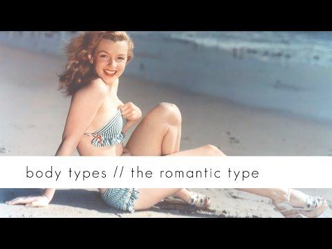 Body Types // Romantic Type