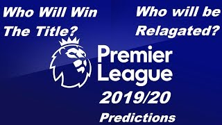 MY PREMIER LEAGUE 2019/20 TABLE PREDICTIONS!!!