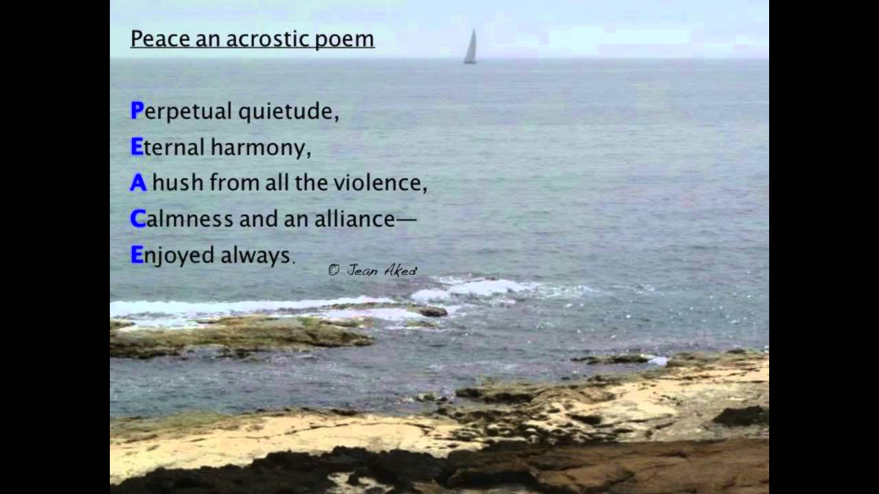 Peace an acrostic poem written by Jean Aked - YouTube