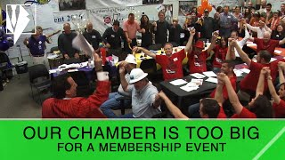 Our Chamber is Too Big for a Membership Event