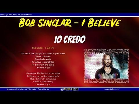 Bob Sinclar - I Believe  (Lyrics / Lyric Video) Testo Italiano - Inglese