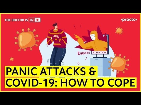Panic Attacks & Covid-19: How to cope | Practo