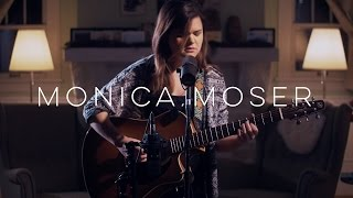 """The Love I Knew"" by Monica Moser // Single Session"