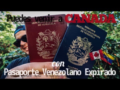 VENEZOLANOS Pueden Venir A CANADÁ Con PASAPORTE VENCIDO!!!