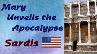 Mary Unveils the Apocalypse: Sardis