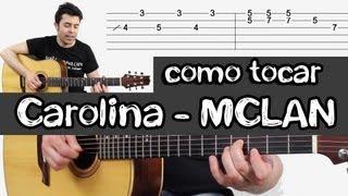 como tocar CAROLINA - M CLAN en guitarra acústica clase completa con Tabs