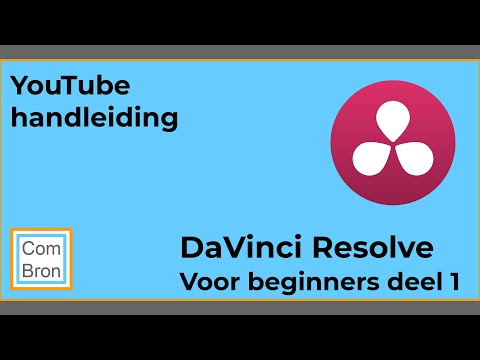 Starten met videobewerking - DaVinci Resolve beginnershandleiding #1