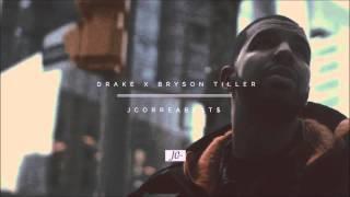 Drake x Bryson Tiller Type Beat