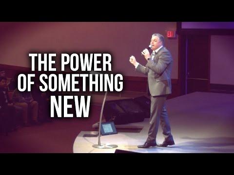 """The Power of Something New"" - Pastor Jack Leaman"