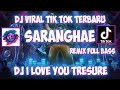 Gambar cover DJ I LOVE YOU TREASURE TIKTOK VIRAL REMIX 2020 - DJ SARANGHAE REMIX FULL BASS 🔊🎧