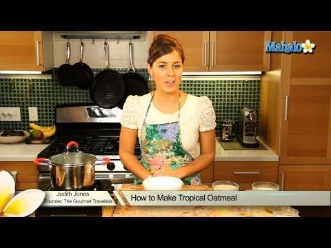 How to Make Tropical Oatmeal
