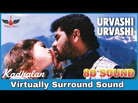 Urvasi Urvasi | 8D Audio Song | Kadhalan | AR Rahman | High Quality 8D Songs