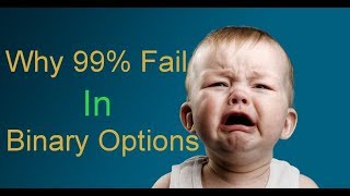 Why 99% Fail In Binary Options? | Here are Reasons | Live 2,000 Trade In Expert Option